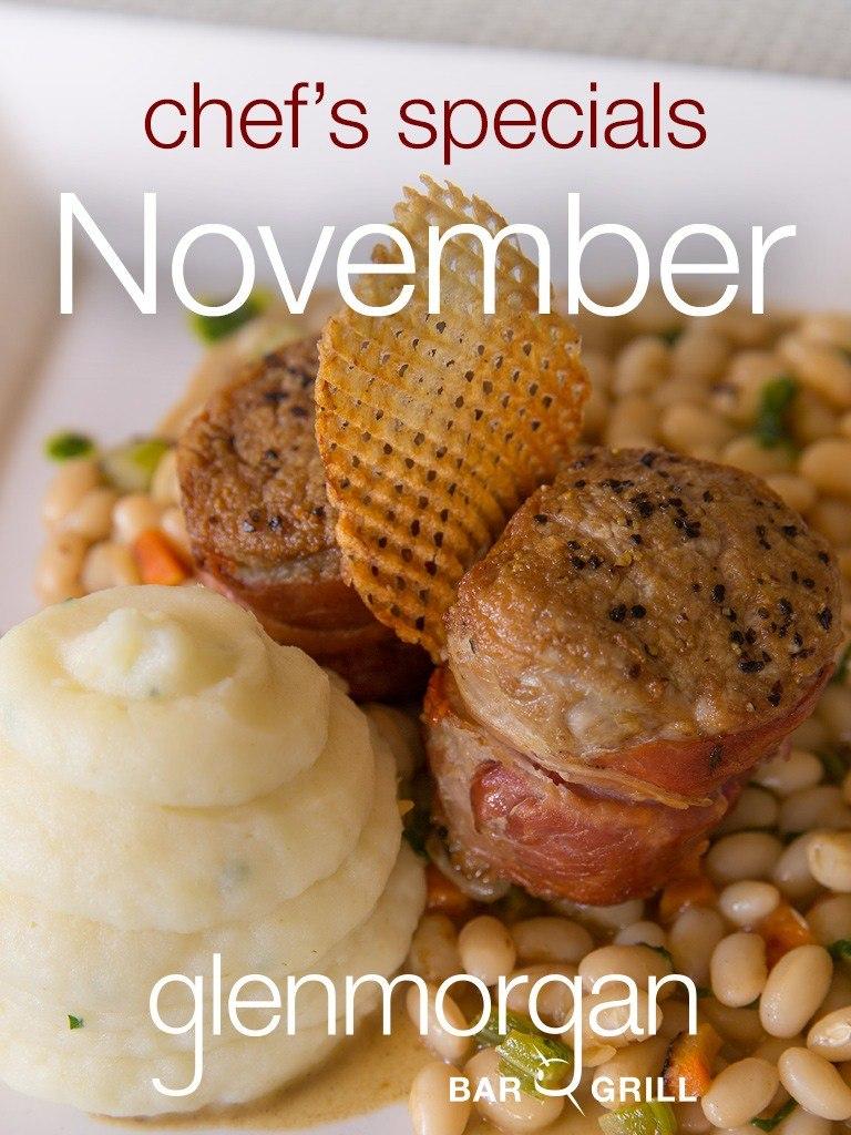 Chef's Specials for November at Glenmorgan