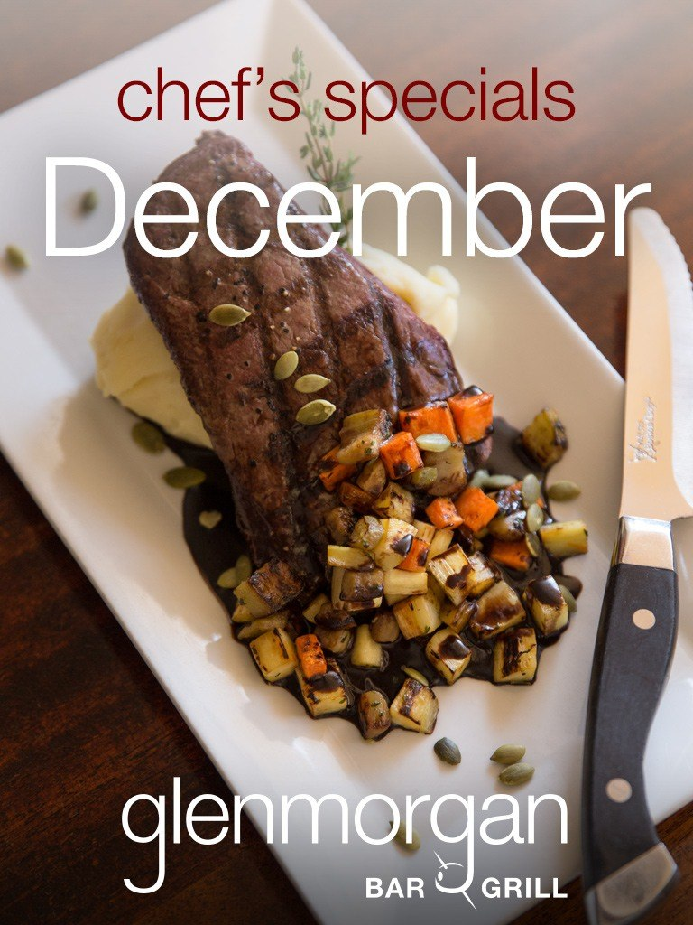 Chef's Specials for December at Glenmorgan
