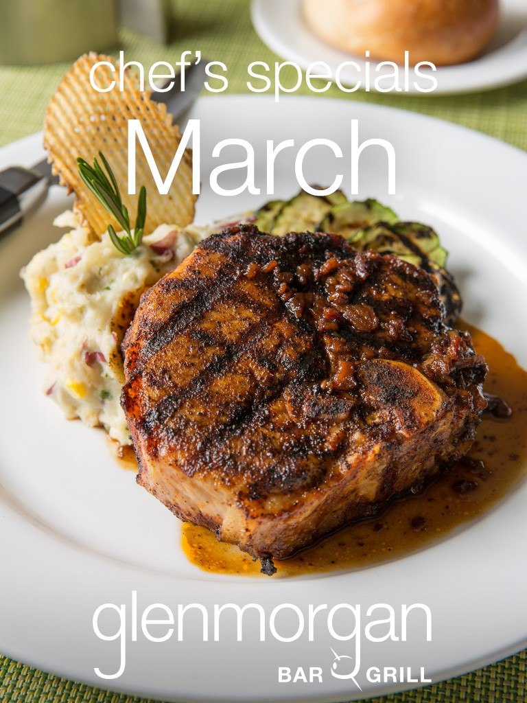 Chef's Specials for March at Glenmorgan