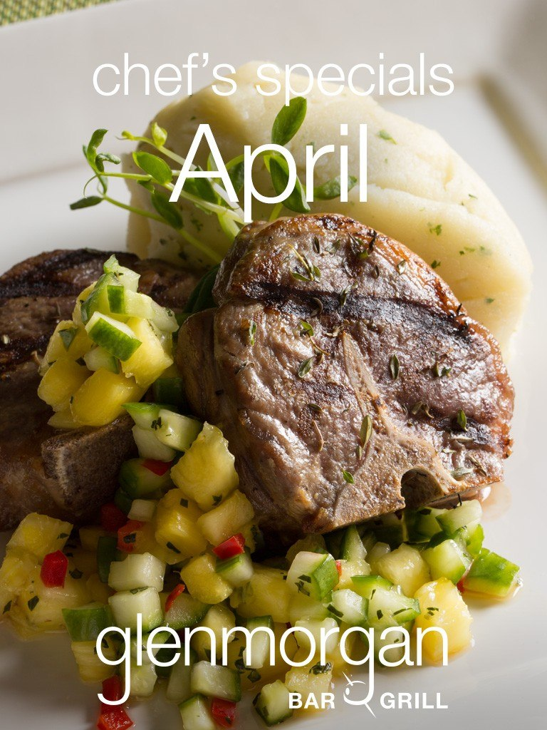 Chef's Specials for April at Glenmorgan